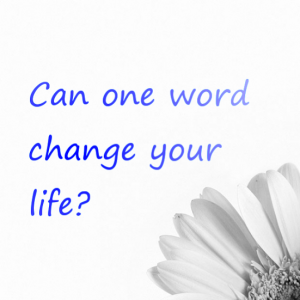 Can-one-word-change-your-life